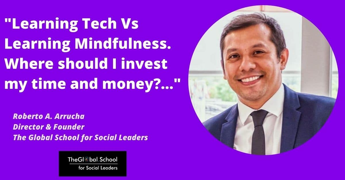 Tech vs Mindfulness - Roberto A. Arrucha