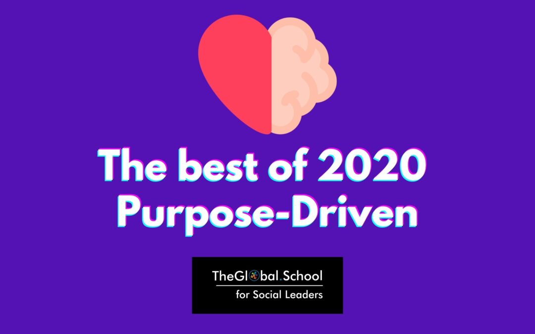 The best of 2020: Purpose-Driven Stories